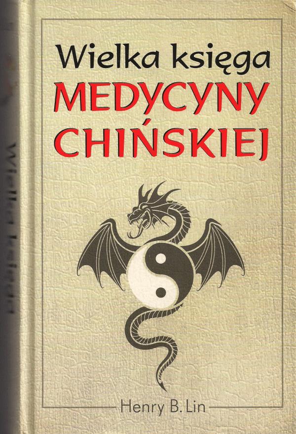 Wielka księga medycyny chińskiej