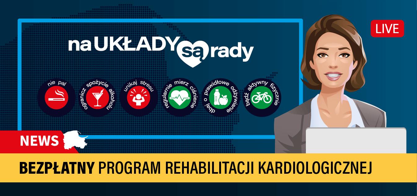 <i>Na układy są rady</i> - Bezpłatny program kompleksowej rehabilitacji kardiologicznej dla Pomorzan